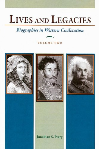 9780205649143: Lives and Legacies: Biographies in Western Civilization, Volume 2