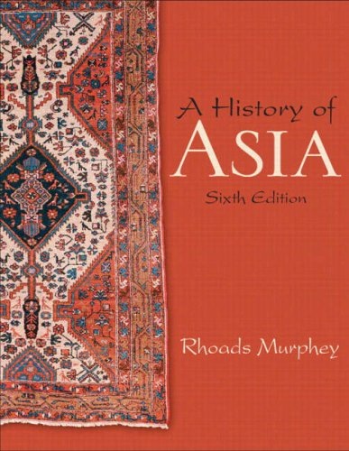 9780205649167: A History of Asia (6th Edition)