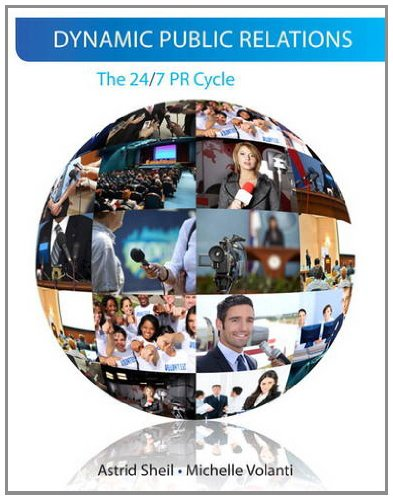 9780205650163: Dynamic Public Relations: The 24/7 PR Cycle
