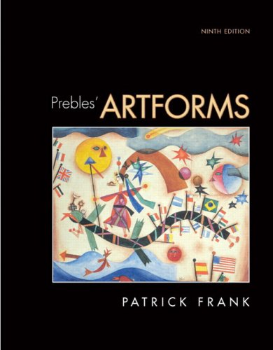 9780205650491: Prebles' Artforms (with MyArtKit Student Access Code Card) (9th Edition)