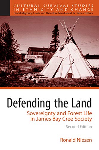 9780205651085: Defending the Land: Sovereignty and Forest Life in James Bay Cree Society