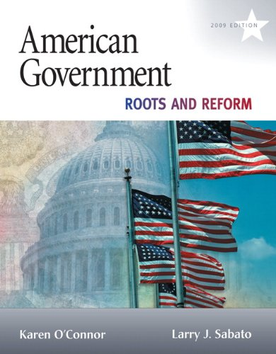 9780205652198: American Government: Roots and Reform, 2009 Edition (10th Edition) (MyPoliSciLab Series)