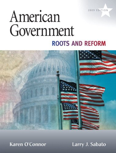 9780205652228: American Government: Roots and Reform, 2009 Edition (Hardcover) (10th Edition)