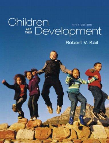 9780205654154: Children and Their Development (5th Edition)
