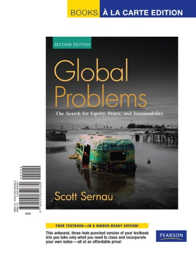9780205654680: Global Problems, The Search for Equity, Peace and Sustainability, Unbound (for Books a la Carte Plus) (2nd Edition)