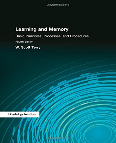 Learning and Memory 4th Edition: Scott Terry