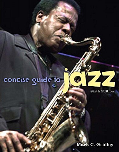 Concise Guide to Jazz: Mark C. Gridley