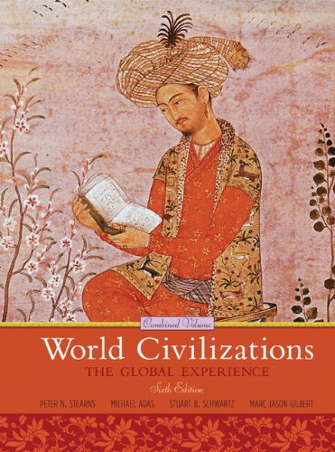 9780205659562: World Civilizations: The Global Experience, Combined Volume (6th Edition)