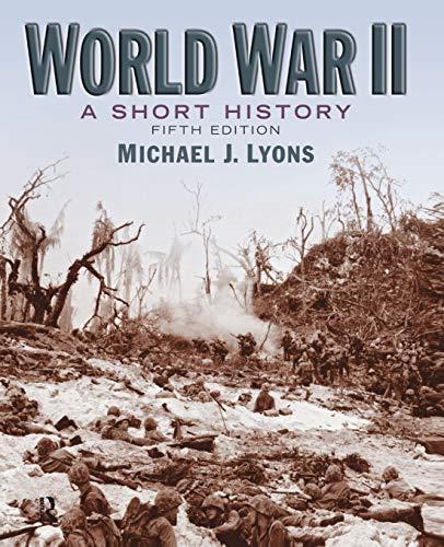 9780205660568: World War II: A Short History