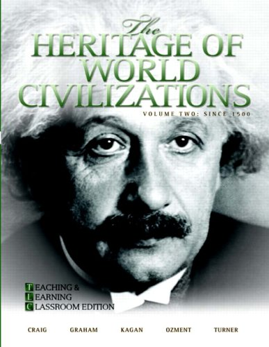 9780205660971: The Heritage of World Civilizations: Teaching and Learning Classroom Edition, Volume 2 (4th Edition)