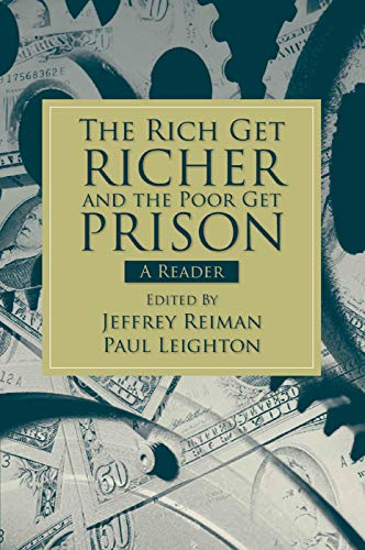 9780205661794: The Rich Get Richer and the Poor Get Prison: A Reader (2-downloads)