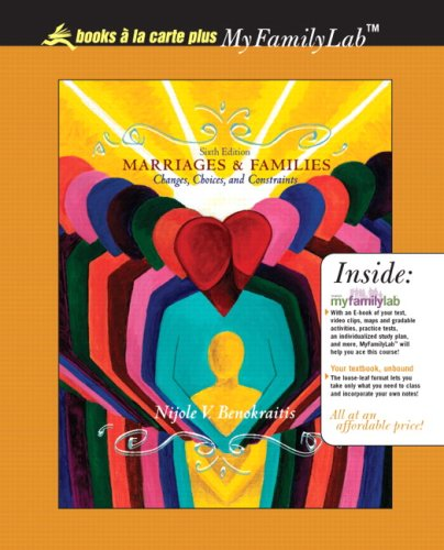 9780205662098: Marriages and Families: Changes, Choices and Constraints, Books a la Carte Plus MyFamilyLab (6th Edition)