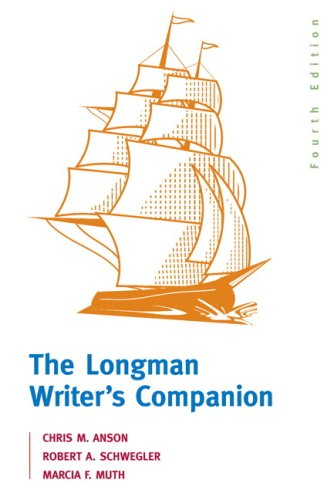 Longman Writer's Companion, The (with MyCompLab NEW with E-Book Student Access Code Card) (4th Edition) (9780205662630) by Chris M. Anson; Robert A. Schwegler; Marcia F. Muth