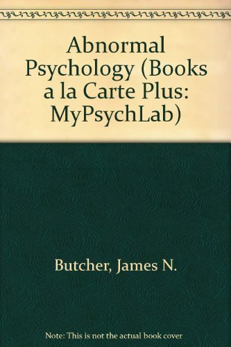 9780205663330: Abnormal Psychology, Books a la Carte Plus MyPsychLab (14th Edition)