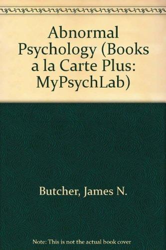 9780205663330: Abnormal Psychology, Books a la Carte Plus MyPsychLab (14th Edition)
