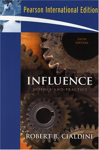 9780205663781: Influence:Science and Practice: International Edition