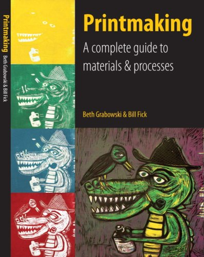 9780205664535: Printmaking: A Complete Guide to Materials & Processes