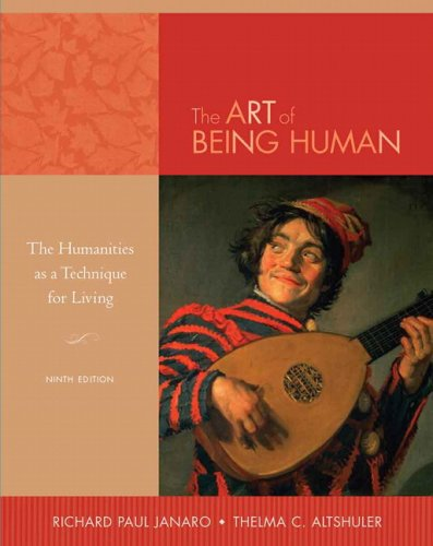 9780205664573: Art of Being Human Value Package (includes Sounds of the Humanities for The Art of Being Human) (9th Edition)