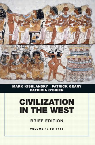 9780205664726: Civilization in the West, Vol. 1: To 1715