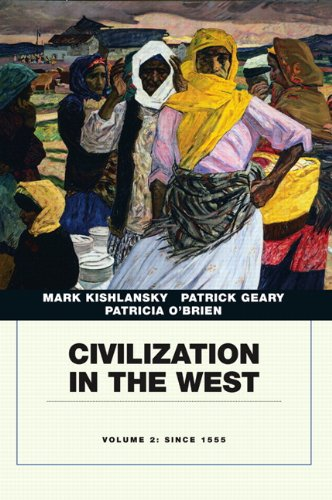 9780205664740: Civilization in the West, Vol. 2: Since 1555