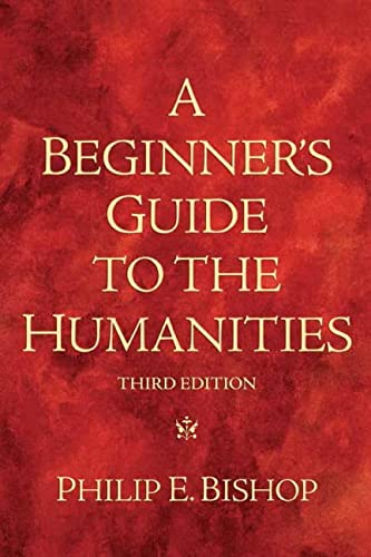 9780205665143: A Beginner's Guide to the Humanities: Volume 3