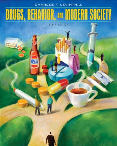 9780205665709: Drugs, Behavior, and Modern Society (6th Edition)