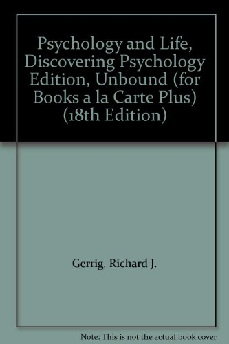 9780205665785: Psychology and Life, Discovering Psychology Edition, Unbound (for Books a la Carte Plus) (18th Edition)