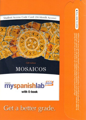 9780205666423: MySpanishLab with Pearson eText -- Access Card -- for Mosaicos: Spanish as a World Language (multi semester access) (5th Edition)