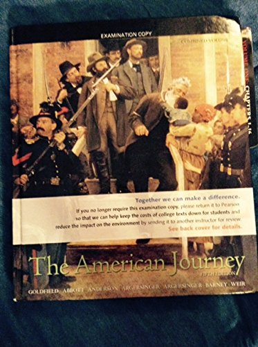 9780205667871: The American Journey: a History of the United States (Combined Volume) - Examination Copy