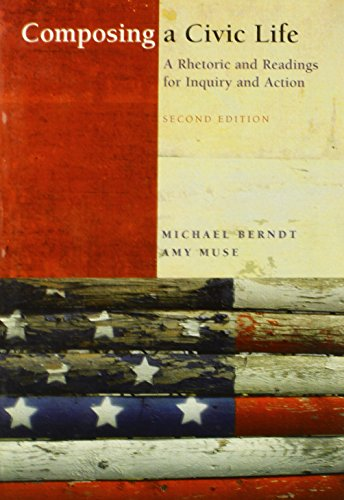 9780205668069: Composing a Civic Life: A Rhetoric and Readings for Inquiry and Action Value Pack (includes Prentice Hall Reference Guide & MyCompLab NEW with E-Book Student Access ) (2nd Edition)