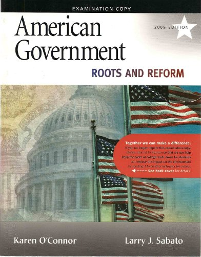 American Government: Roots and Reform (Examination Copy)