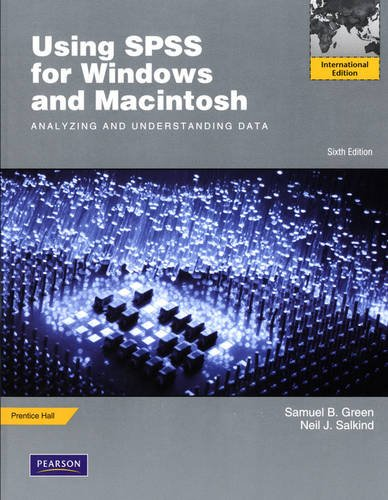 9780205670307: Using SPSS for Windows and Macintosh: Analyzing and Understanding Data: International Edition