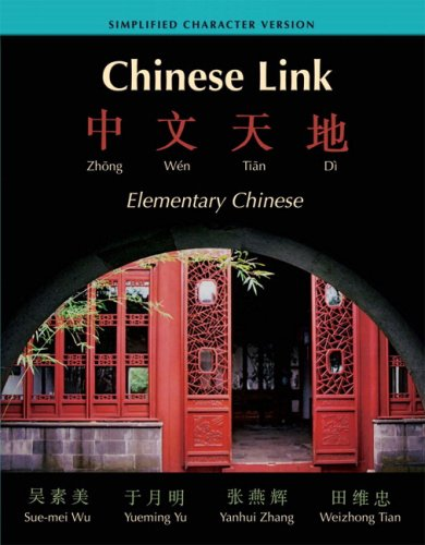 9780205670925: Chinese Link: Zhongwen Tiandi Simplified Character Version Value Pack (includes Audio CDs & Workbook: Homework & Character Book, SIMPLIFIED VERSION)