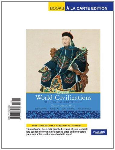 9780205672080: World Civilizations: The Global Experience, Volume 2, Books a la Carte Edition (6th Edition)