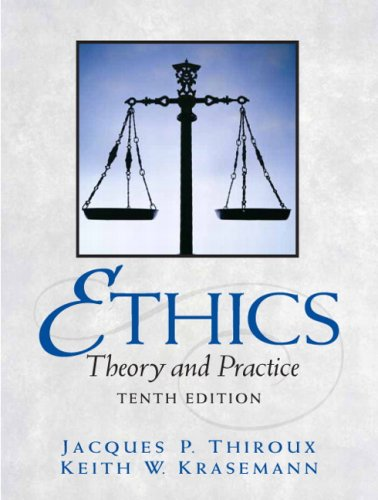 9780205672363: Ethics: Theory and Practice (10th Edition)