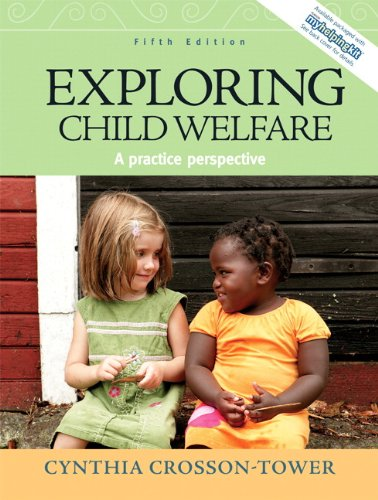 9780205672769: Exploring Child Welfare: A Practice Perspective (5th Edition)