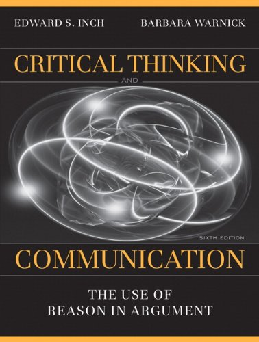 9780205672936: Critical Thinking and Communication: The Use of Reason in Argument (6th Edition)