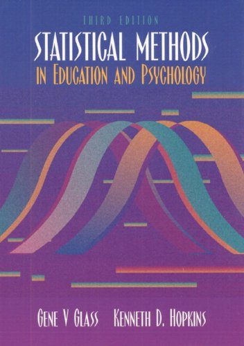 9780205673537: Statistical Methods in Education and Psychology (3rd Edition)
