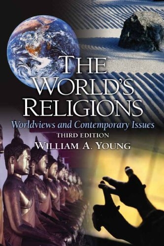 9780205675111: The World's Religions: Worldviews and Contemporary Issues (3rd Edition)