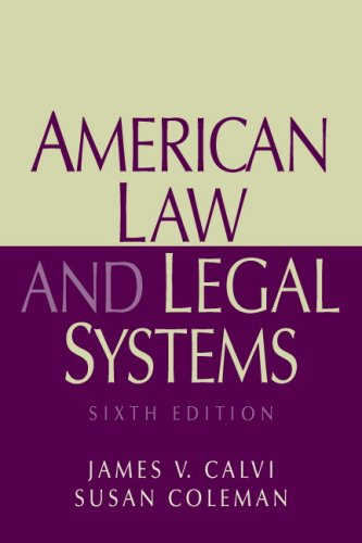 American Law And Legal Systems- (Value Pack: James V. Calvi,
