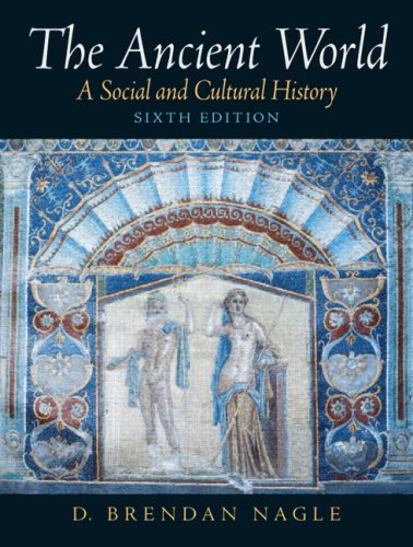 9780205678341: The Ancient World: A Social and Cultural History [With Mysearchlab]