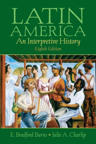 Latin america: an interpretive history, 8th edition 8th edition by.