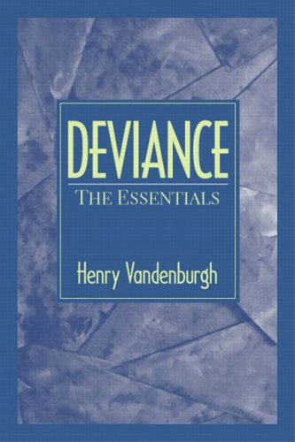 9780205678761: Deviance: The Essentials- (Value Pack w/MySearchLab)