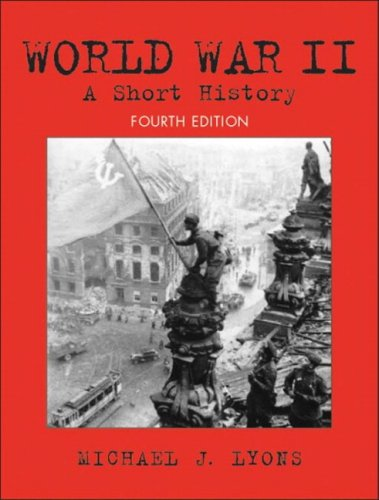 9780205678853: World War Ii: A Short History- (Value Pack w/MySearchLab) (4th Edition)