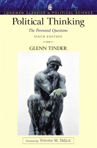 9780205678877: Political Thinking: The Perennial Questions (Longman Classics Series)- (Value Pack w/MySearchLab) (6th Edition)