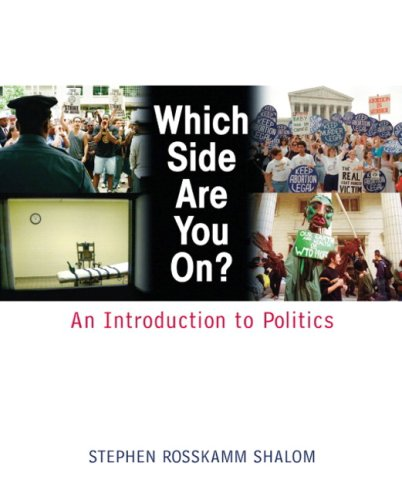 Which Side Are You On?: An Introduction To Politics- (Value Pack w/MySearchLab): Shalom, ...