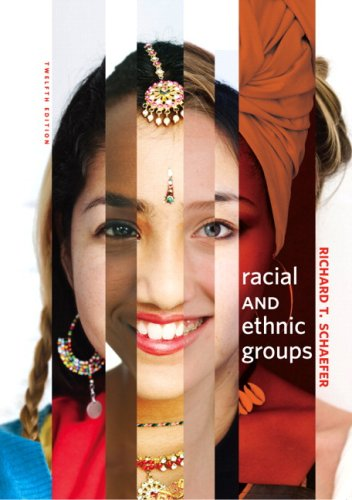 9780205683666: Racial and Ethnic Groups (12th Edition)