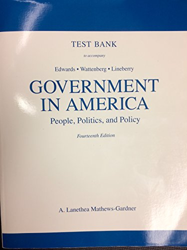 9780205684359: Test Bank to Accompany Government in America: People, Politics and Policy, 14th ed.