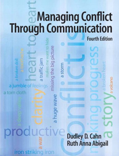9780205685561: Managing Conflict Through Communication (4th Edition)
