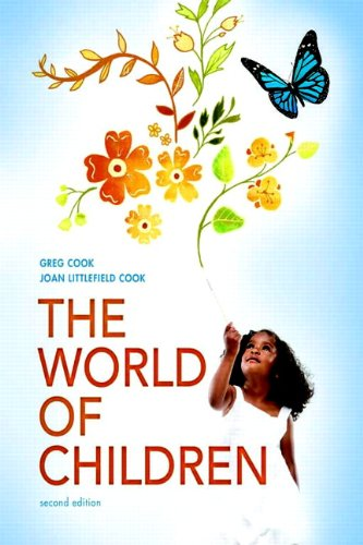 9780205685929: The World of Children (2nd Edition)
